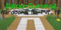 Malou survival